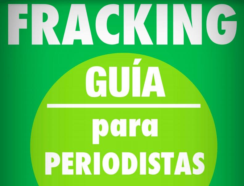 Fracking en Argentina: Guía para periodistas (2013)