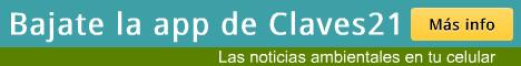 Noticias Ambientales de Argentina: app para Android de Claves21