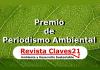 Premio de Periodismo Ambiental 2016 de Claves21.