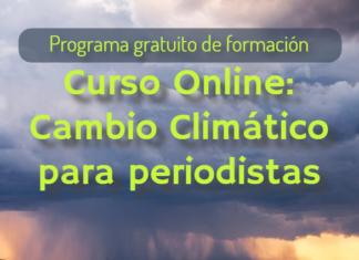 La Revista Claves21 organiza por segundo año consecutivo su curso online gratuito para periodistas, comunicadores y estudiantes de América Latina sobre Cambio Climático.