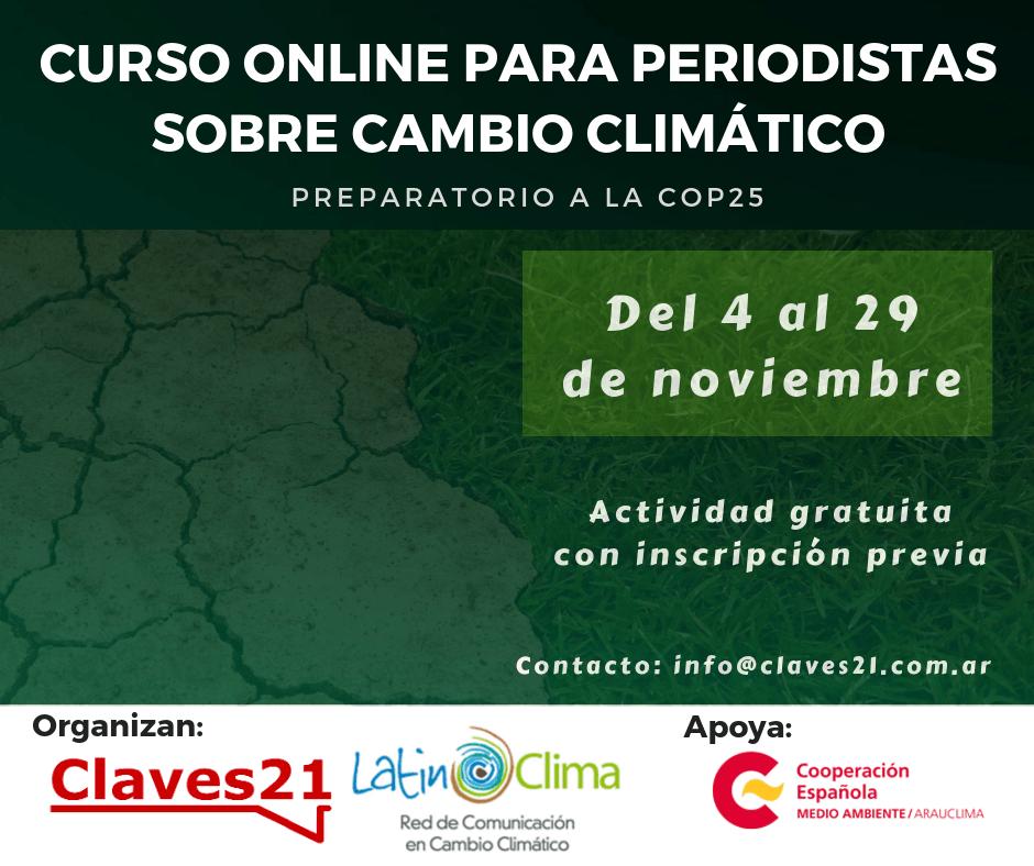 Claves21 y LatinClima invitan a participar en su curso online para periodistas sobre cambio climático.