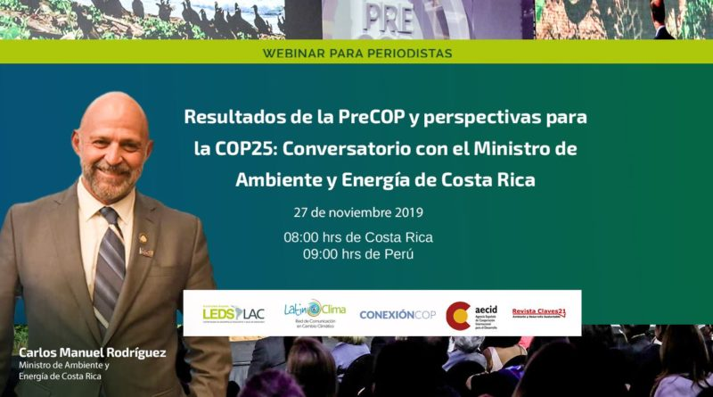 Webinario con Carlos Manuel Rodríguez, ministro de Ambiente y Energía de Costa Rica